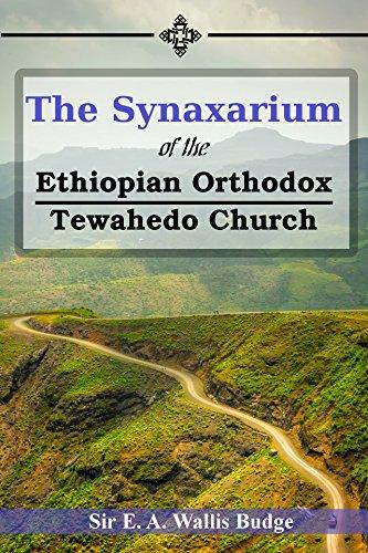 The Synaxarium of The Ethiopian Orthodox Tewahedo Church