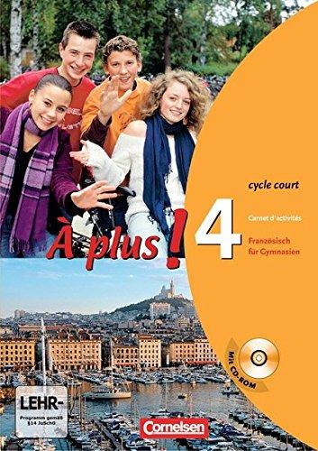 À plus ! - Ausgabe 2004: Band 4 (cycle court) - Carnet d'activités mit CD-ROM