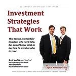 Investment Strategies That Work | Brett Machtig,Josh Gronholz