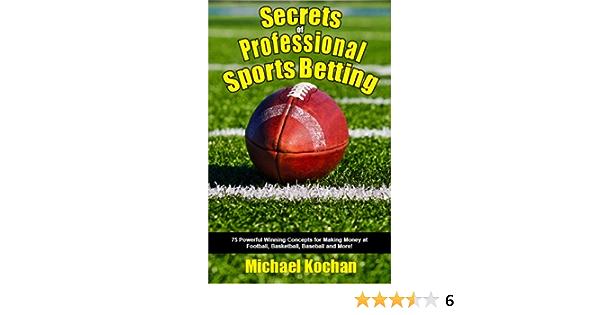 Secrets professional sports betting sport betting curacao