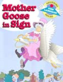 Mother Goose in Sign, S. Harold Collins, 0931993660