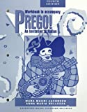 Prego! An Invitation to Italian, Jacobsen, Mara M. and Bellezza, Anna Maria, 0070377243