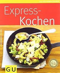 Expresskochen (GU Küchenratgeber Relaunch 2006)