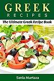 Greek Recipes: The Ultimate Greek Recipe Book