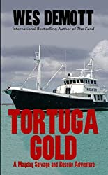 Tortuga Gold (A Mayday Salvage and Rescue Adventure Book 1)