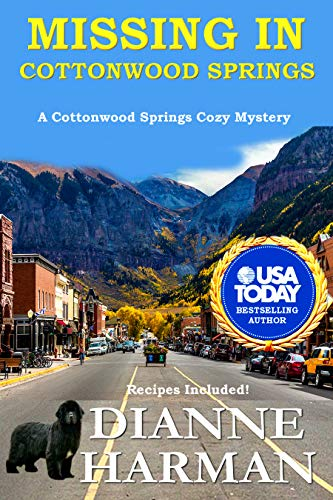 Missing in Cottonwood Springs: Cottonwood Springs Cozy Mystery Series by [Harman, Dianne]