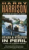 Stars and Stripes in Peril (Stars & Stripes Trilogy (Paperback))