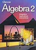img - for Algebra 2: Integration, Applications, Connections book / textbook / text book