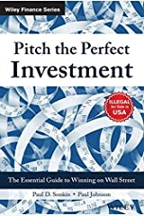Pitch the Perfect Investment: The Essential Guide to Winning on Wall Street Hardcover