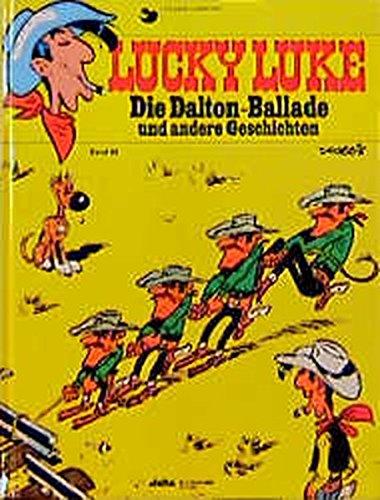 Lucky Luke 49: Die Dalton-Ballade und andere Geschichten