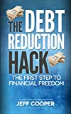 Are you looking to reduce debt and increase your credit score? If I told you it was easier than you think, would you listen? The Debt Reduction Hack walks you through one of the simplest ways to reduce or eliminate debt without changing your ...