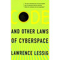 Code: And Other Laws of Cyberspace