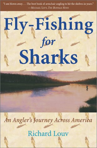 - Fly-Fishing for Sharks: An American Journey