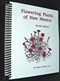 img - for Flowering Plants of New Mexico by Robert Dewitt Ivey (2003-06-30) book / textbook / text book
