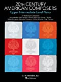 20th Century American Composers - Up Interm. Level