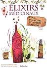 Elixirs médicinaux par Lais