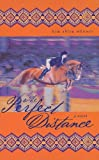 The Perfect Distance, Kim Ablon Whitney, 0375932437