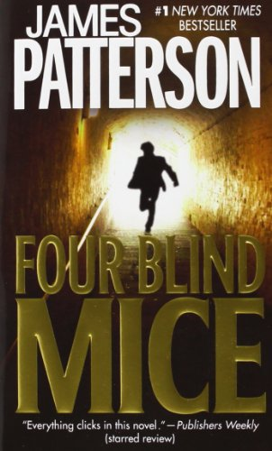 Four Blind Mice (Alex Cross #8) ()