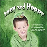 Joey and Hoppy, Tyrone Baker, 1608360369