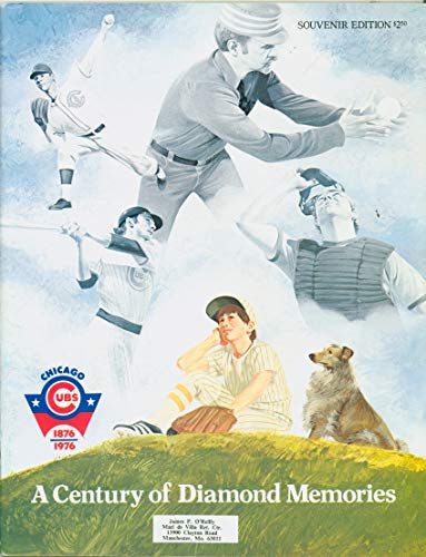Anniversary Booklet - Chicago Cubs - A Century of Diamond Memories 100th Team Anniversary Booklet - great features on Cubs history (from the Red Schoendienst collection) Near-Mint