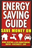 Energy Saving Guide, Zolton Cohen, 1412713285