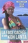 La face cachée de mon Koh Lanta - Une mine de trésors pour tous par Gbezan