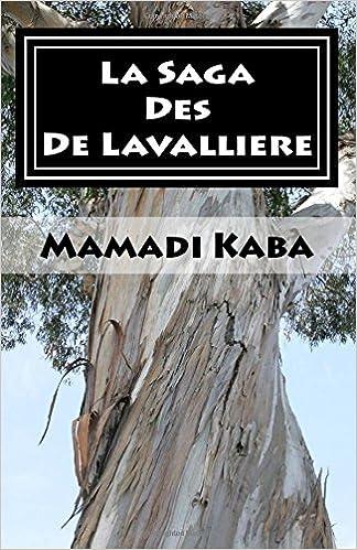 Lire un La saga des De Lavallière epub, pdf