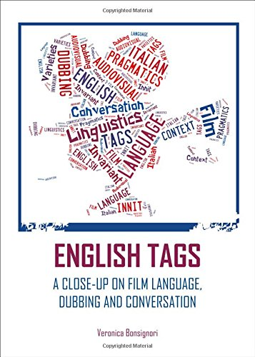 English Tags: A Close-up on Film Language, Dubbing and Conversation by Cambridge Scholars Publishing