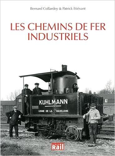 Livres Les chemins de fer industriels pdf