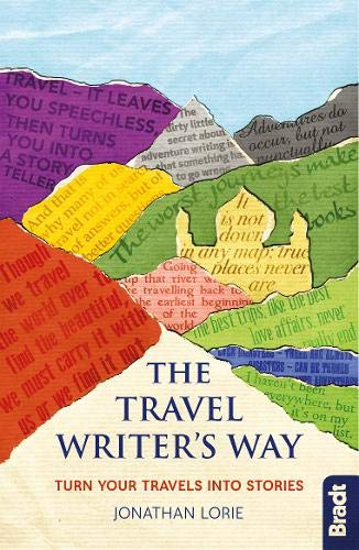 Travel Writer's Way: Turn your travels into stories