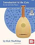 img - for Introduction to the Lute: For Lute and Guitar Players book / textbook / text book