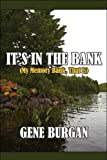 It's in the Bank, Gene Burgan, 1608136663