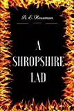 A Shropshire Lad: By A. E. Housman - Illustrated
