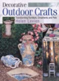 Decorative Outdoor Crafts, Helen Levien, 1844480356