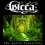 Wicca: The Spirit Connection (Meditation, Evocation and Spirit Connection Guide)
