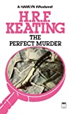 The Perfect Murder, H. R. F. Keating, 0897330781