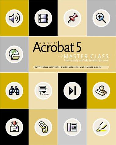 Adobe(R) Acrobat(R) 5 Master Class