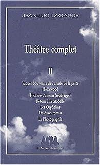Théâtre complet, volume 2 par Jean-Luc Lagarce