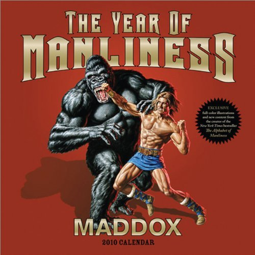 Wall Year 2009 Calendar (2010 The Year of Manliness wall calendar by Maddox (2009-07-01))