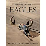 History of the Eagles: The Story of an American Band (3 DVD)