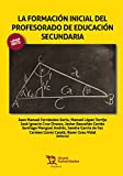img - for La formaci n inicial del profesorado de Educaci n Secundaria (M rgenes) (Spanish Edition) book / textbook / text book