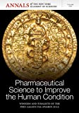 Pharmaceutical Science to Improve the Human Condition, Braaten, 1573319163
