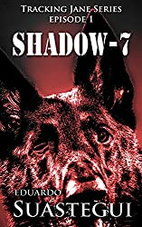 Shadow-7 (Tracking Jane Book 1)
