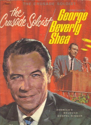 THE CRUSADE SOLOIST AMERICA'S BELOVED GOSPEL SINGER