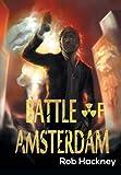 Battle of Amsterdam, Rob Hackney, 0987537008