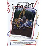 I Dig Dirt by Big Kids Productions