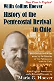 History of the Pentecostal Revival in Chile, Willis C. Hoover and Mario G. Hoover, 0967875900