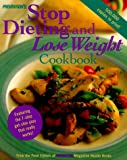Prevention's Stop Dieting and Lose Weight Cookbook, Prevention Magazine Editors, 0875964699