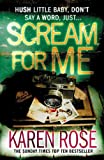 Scream for Me by Karen Rose front cover