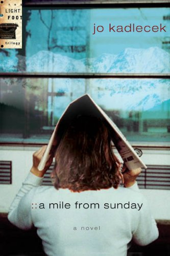A Mile from Sunday (The Lightfoot Trilogy #1) pdf epub